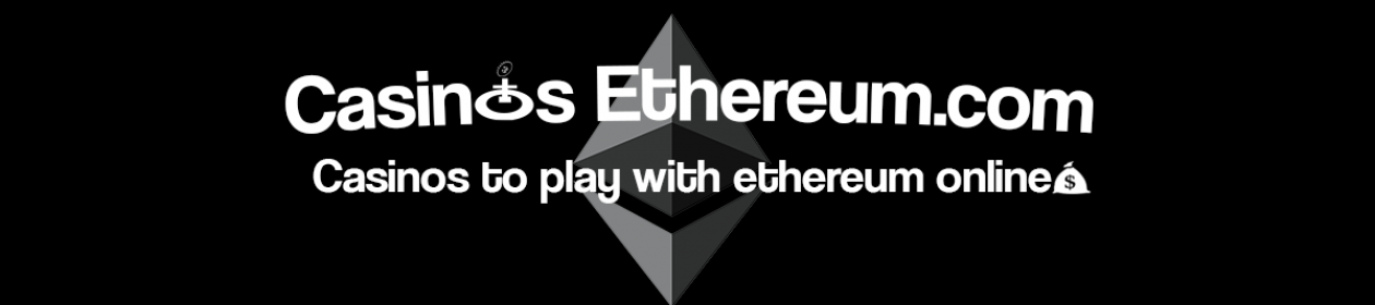 Casinos Ethereum