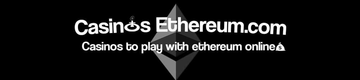 Casinos Ethereum